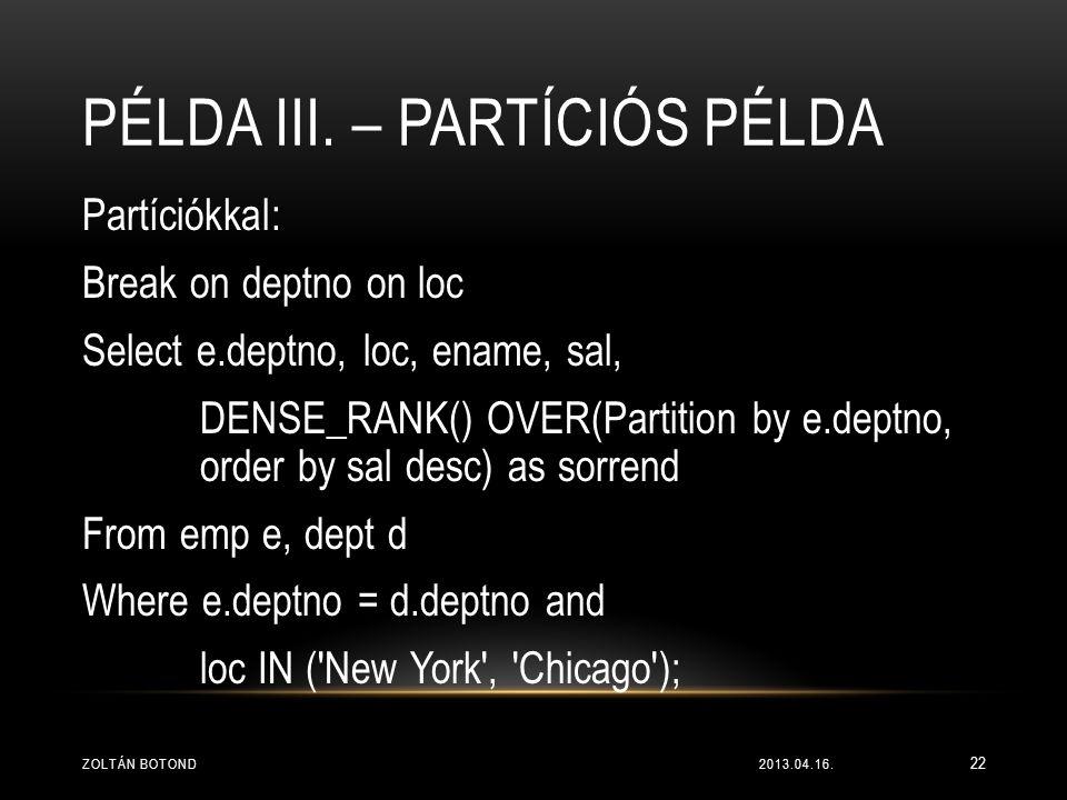 Példa III. – Partíciós példa