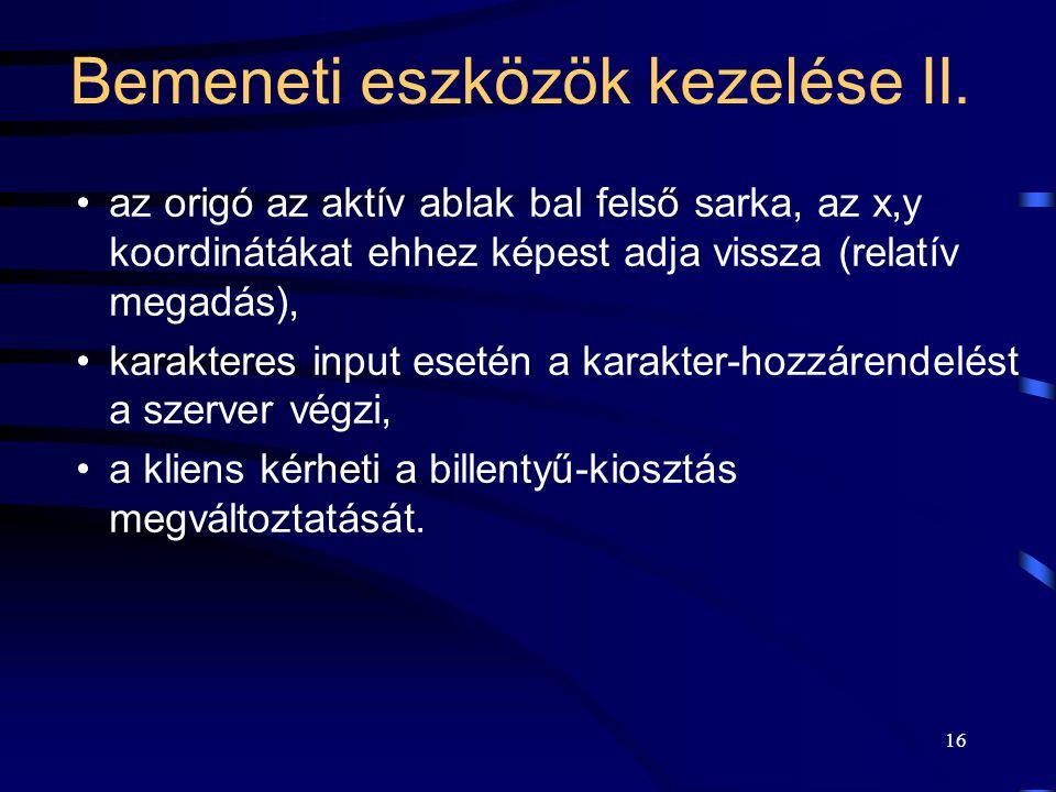 Bemeneti eszközök kezelése II.