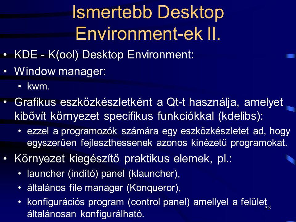 Ismertebb Desktop Environment-ek II.