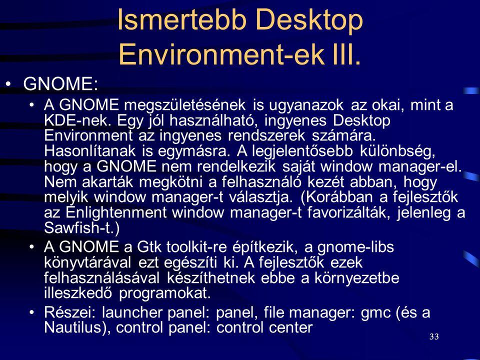 Ismertebb Desktop Environment-ek III.