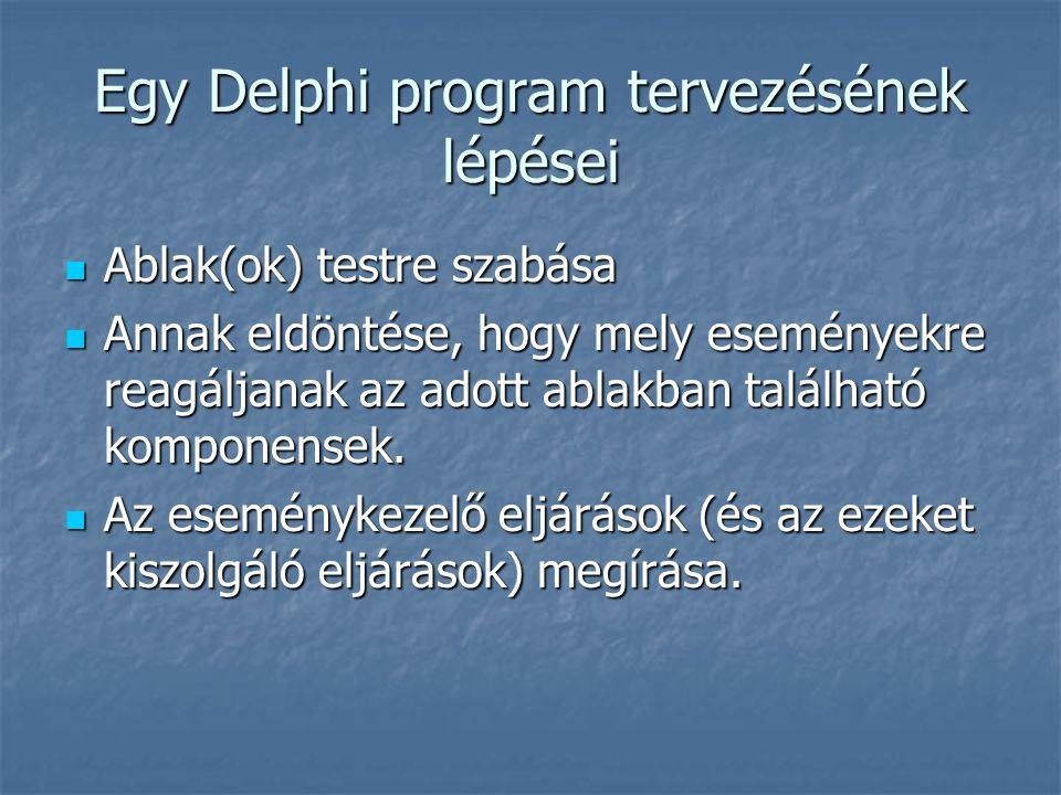 Egy Delphi program tervezésének lépései