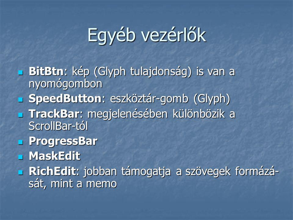 Egyéb vezérlők BitBtn: kép (Glyph tulajdonság) is van a nyomógombon