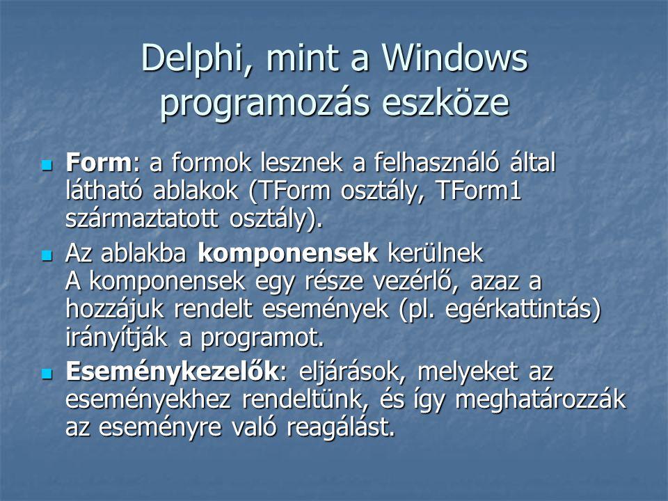 Delphi, mint a Windows programozás eszköze
