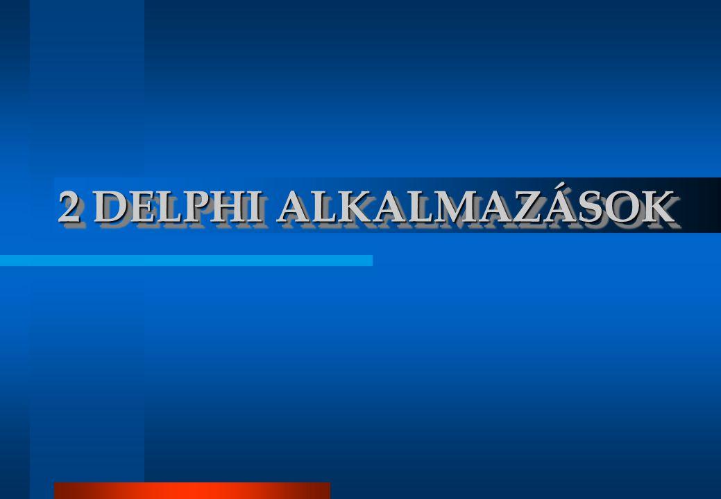 A Delphi alkalmazás felépítése