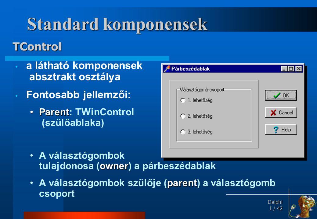 Standard komponensek TControl