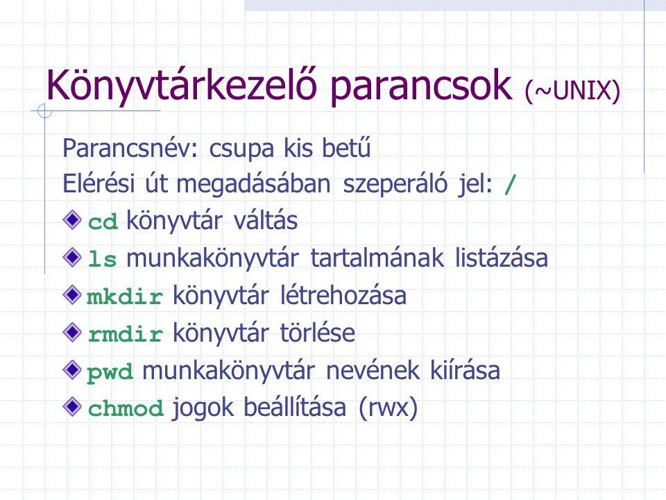 Könyvtárkezelő parancsok (~UNIX)