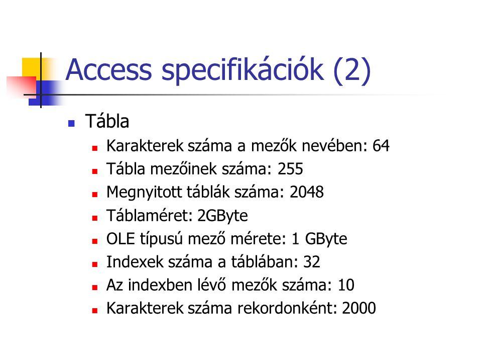 Access specifikációk (2)