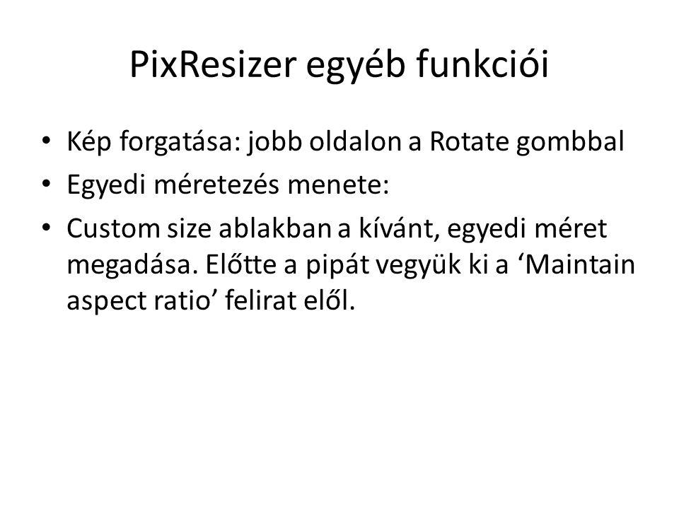 PixResizer egyéb funkciói