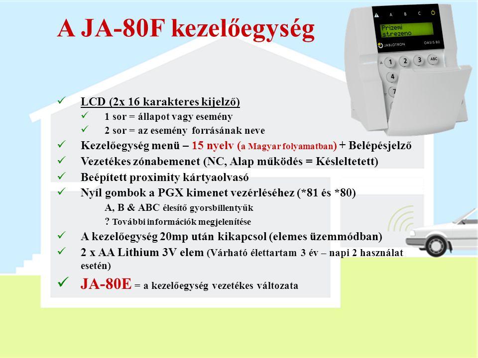A JA-80F kezelőegység JA-80E = a kezelőegység vezetékes változata