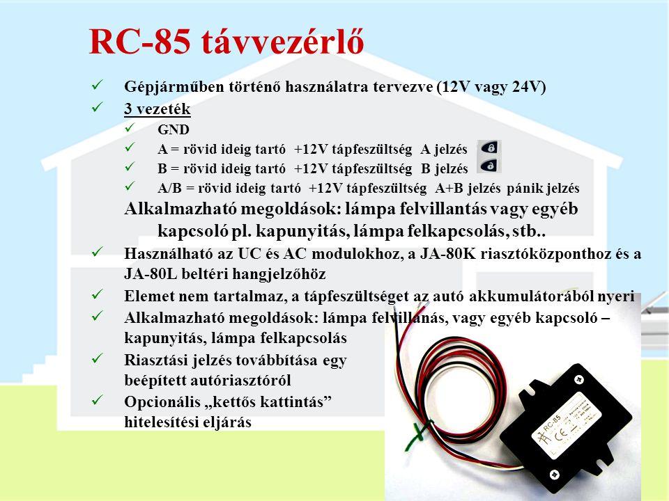RC-85 távvezérlő Gépjárműben történő használatra tervezve (12V vagy 24V) 3 vezeték. GND. A = rövid ideig tartó +12V tápfeszültség A jelzés.