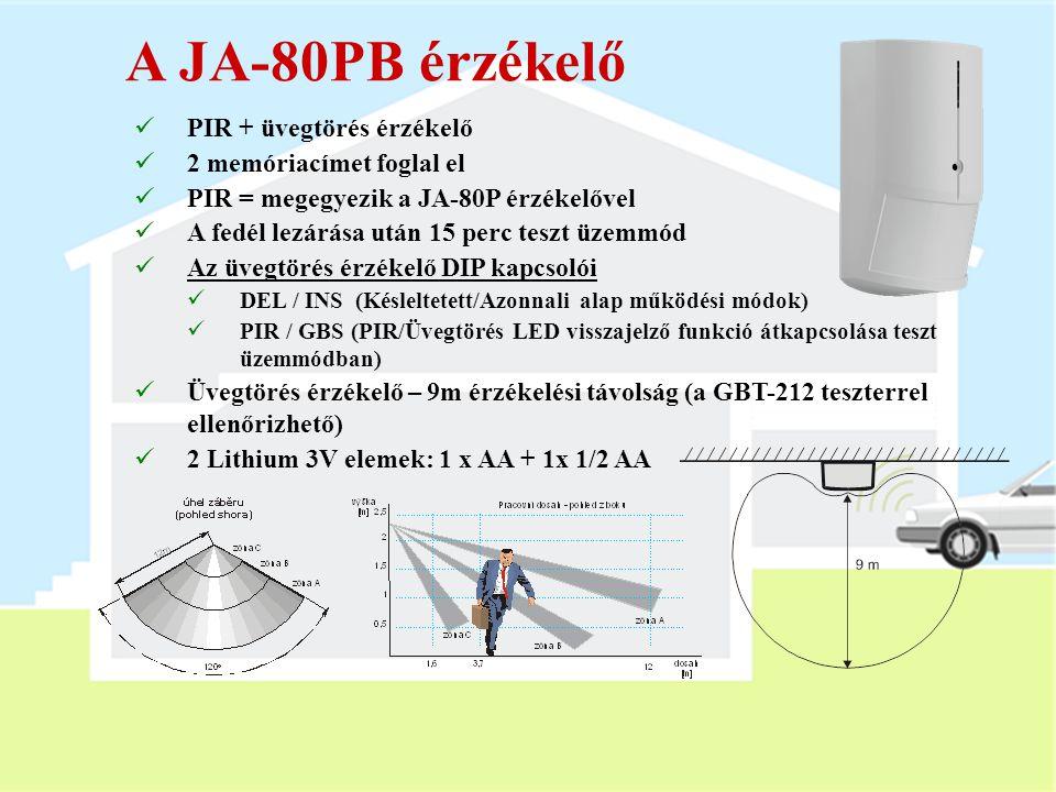 A JA-80PB érzékelő PIR + üvegtörés érzékelő 2 memóriacímet foglal el