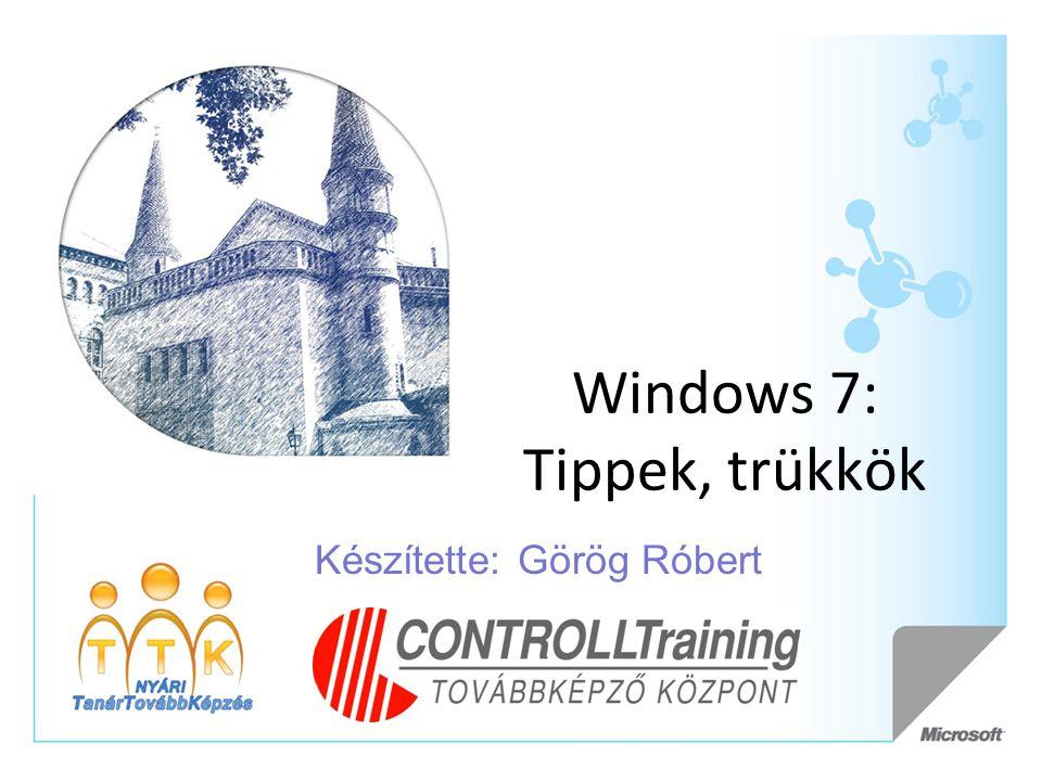 Windows 7: Tippek, trükkök
