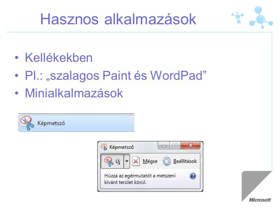 """Hasznos alkalmazások Kellékekben Pl.: """"szalagos Paint és WordPad"""