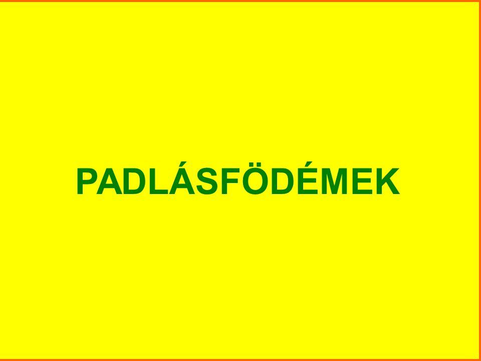 PADLÁSFÖDÉMEK