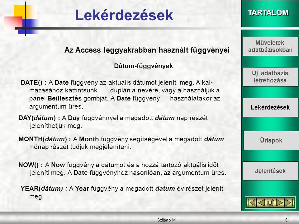 Az Access leggyakrabban használt függvényei