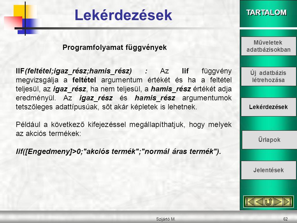 Programfolyamat függvények