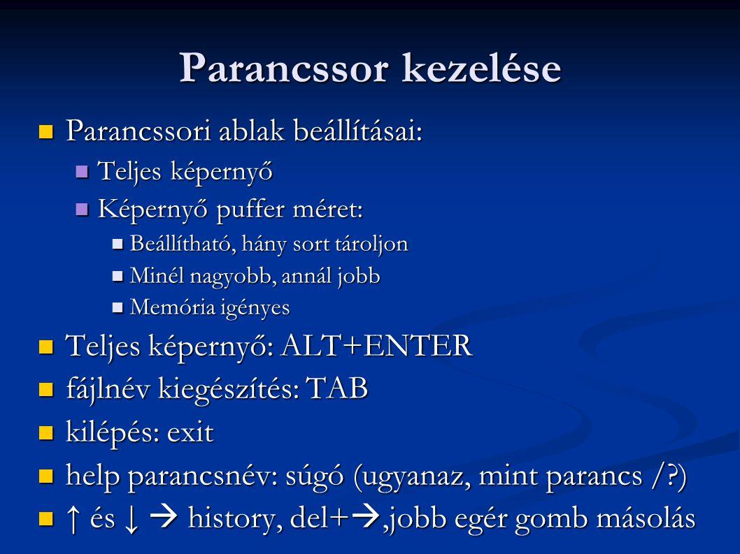 Parancssor kezelése Parancssori ablak beállításai: