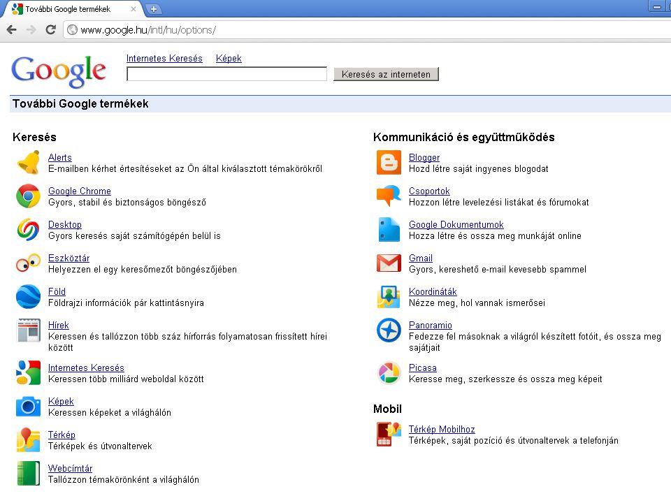 A Google-nek további termékei is léteznek, amelyek segítségével szintén végrehajthatunk különböző kereséseket.