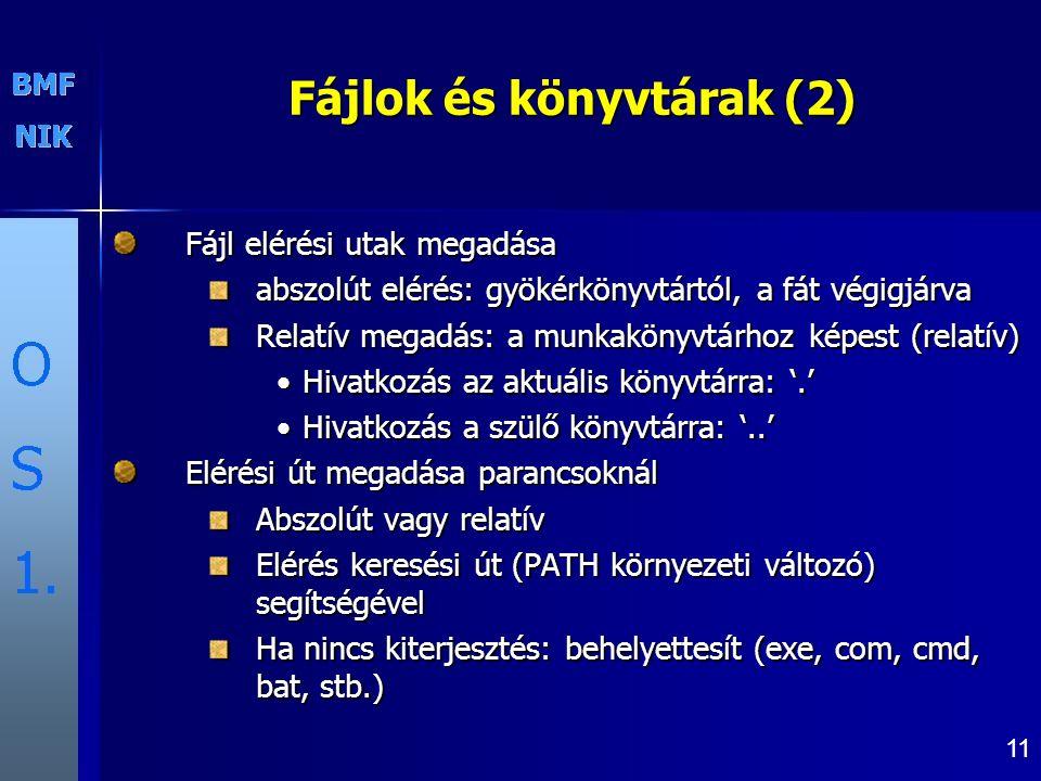 Fájlok és könyvtárak (2)