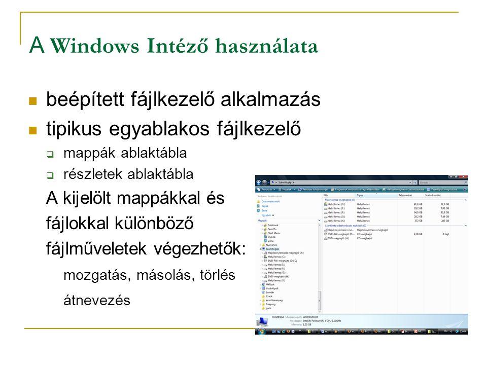 A Windows Intéző használata