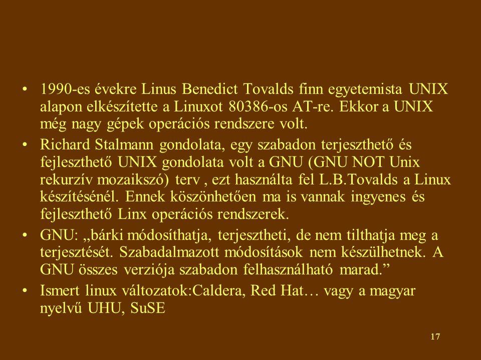 1990-es évekre Linus Benedict Tovalds finn egyetemista UNIX alapon elkészítette a Linuxot 80386-os AT-re. Ekkor a UNIX még nagy gépek operációs rendszere volt.