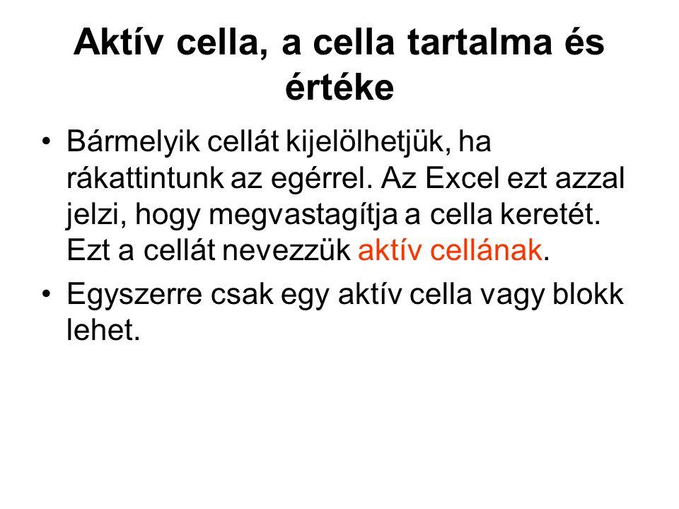 Aktív cella, a cella tartalma és értéke