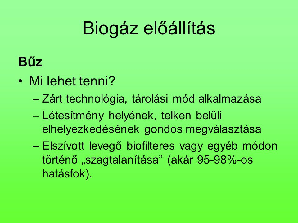Biogáz előállítás Bűz Mi lehet tenni