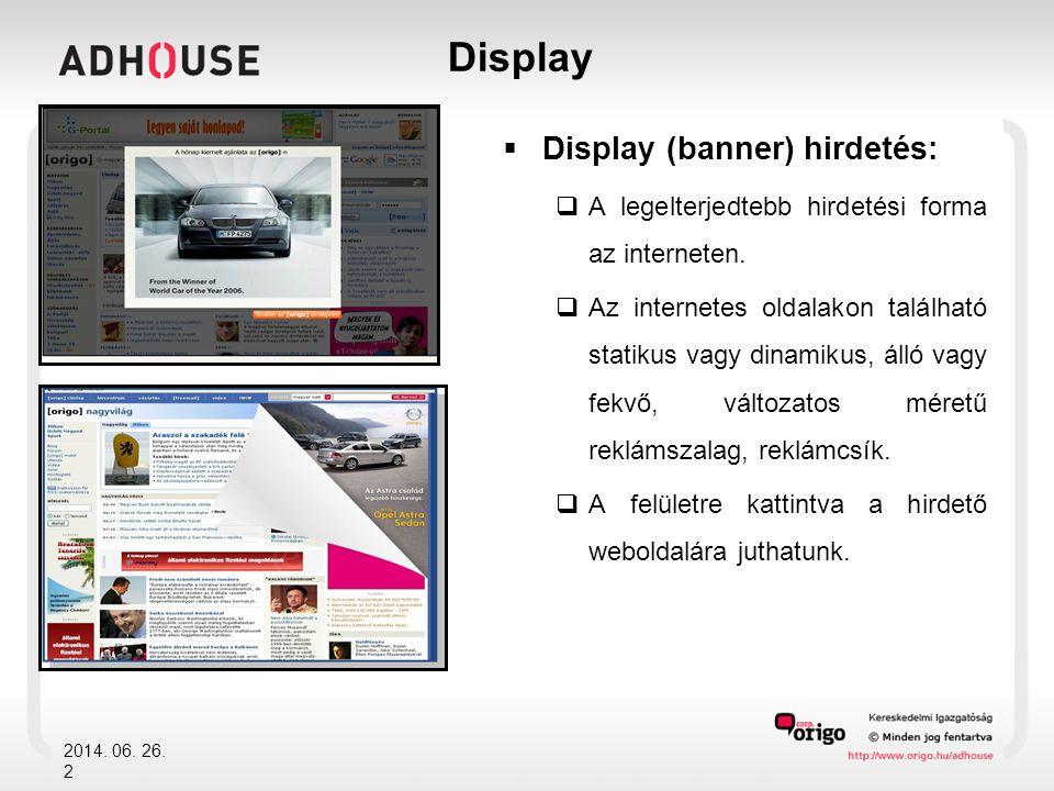Display Display (banner) hirdetés: