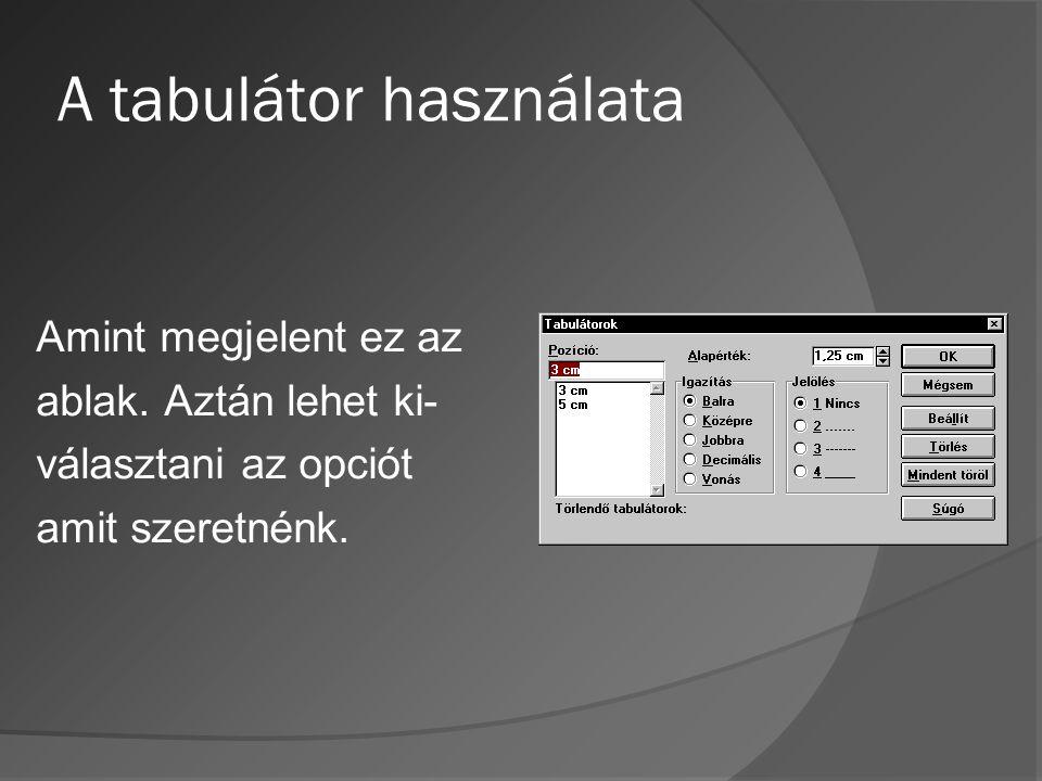 A tabulátor használata
