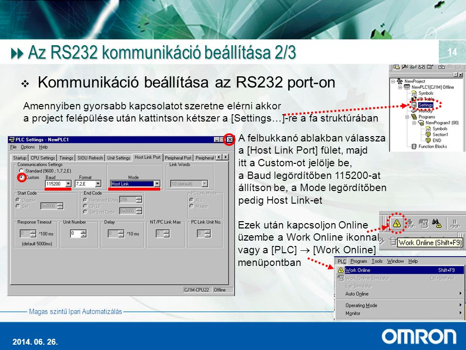Az RS232 kommunikáció beállítása 2/3