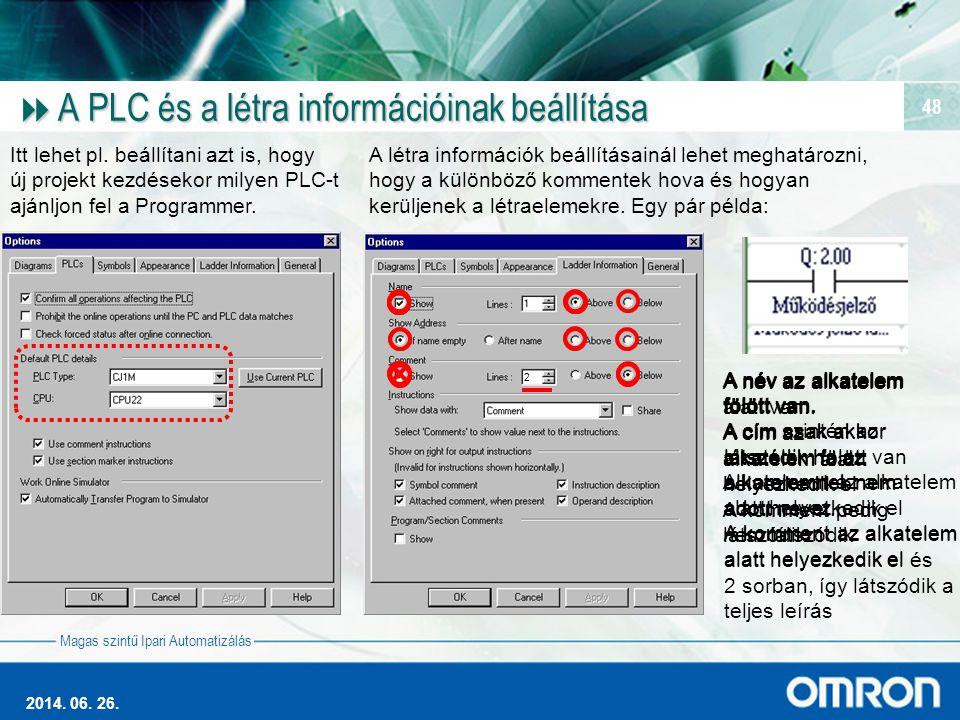 A PLC és a létra információinak beállítása