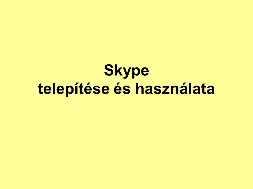 Skype telepítése és használata