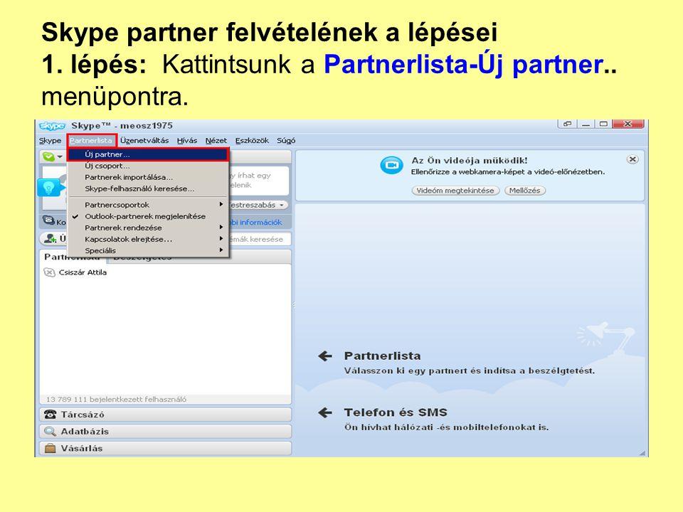 Skype partner felvételének a lépései 1