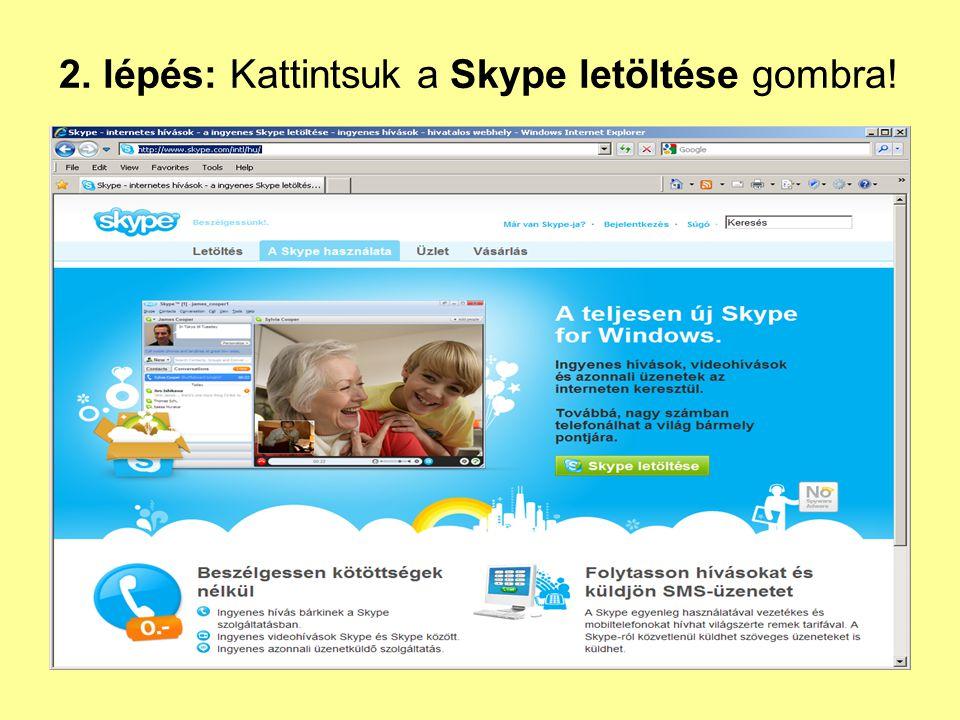 2. lépés: Kattintsuk a Skype letöltése gombra!