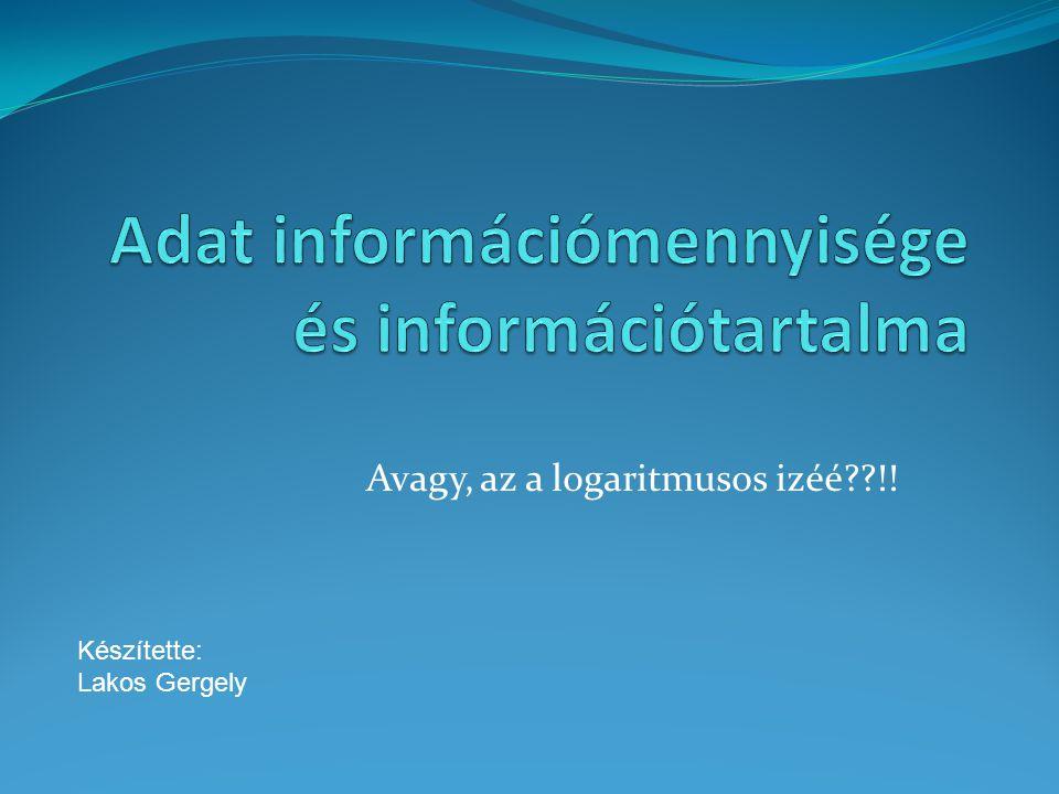 Adat információmennyisége és információtartalma