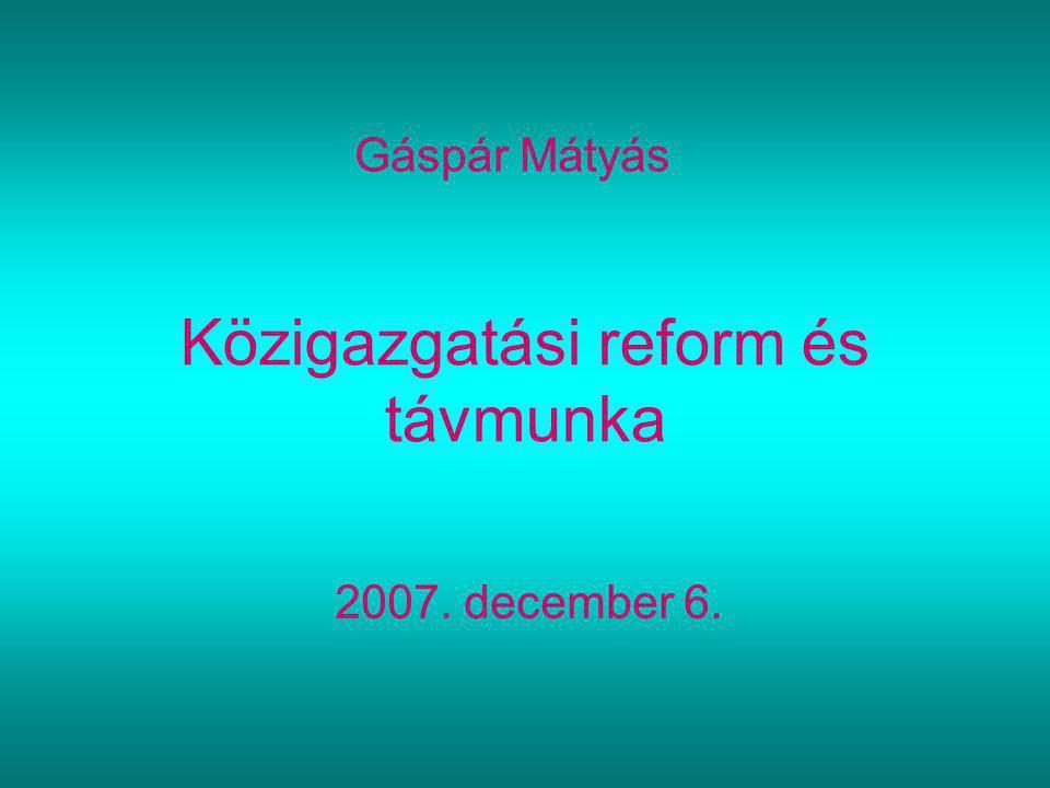 Közigazgatási reform és távmunka