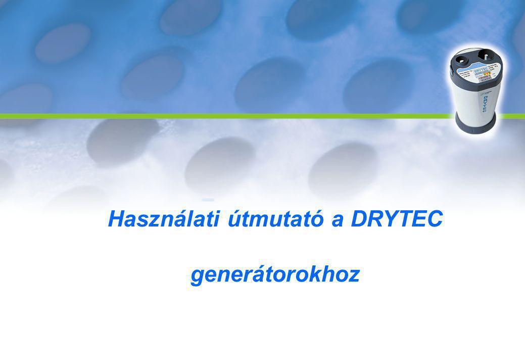 Használati útmutató a DRYTEC