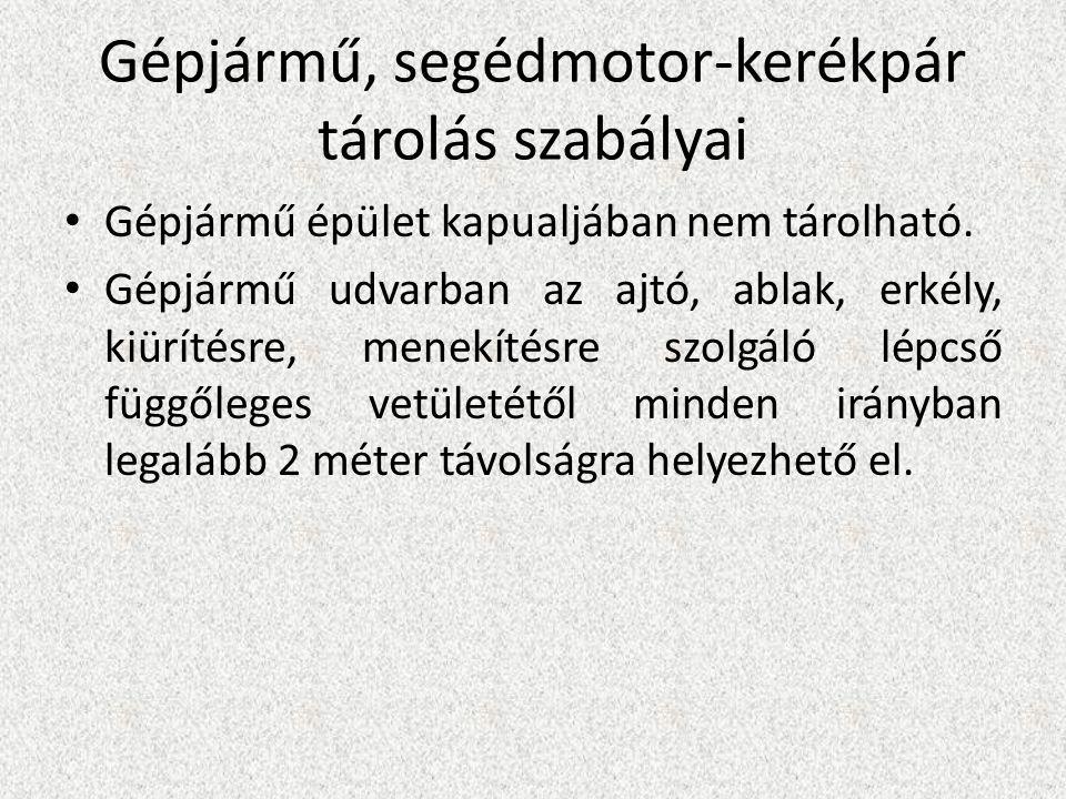 Gépjármű, segédmotor-kerékpár tárolás szabályai