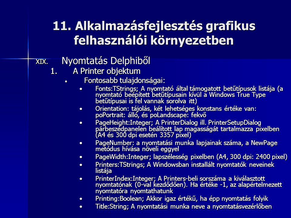 11. Alkalmazásfejlesztés grafikus felhasználói környezetben