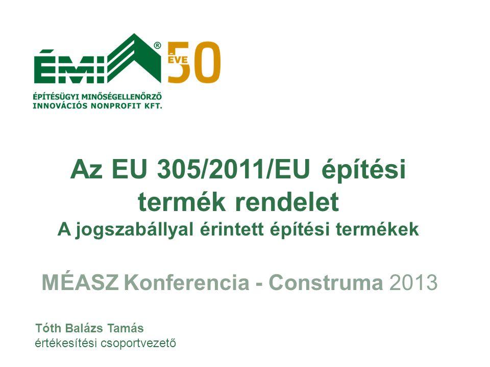 MÉASZ Konferencia - Construma 2013