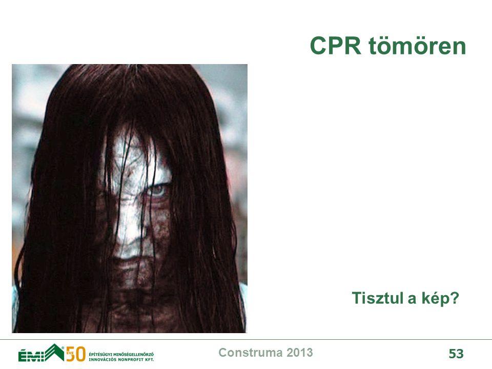 CPR tömören Tisztul a kép Construma 2013