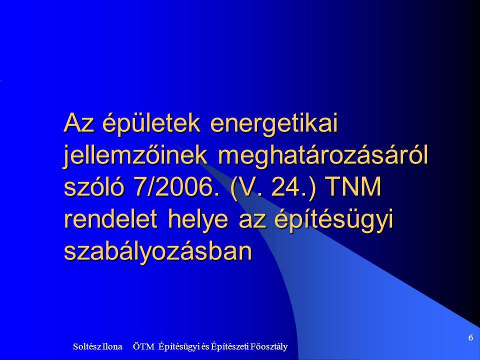Az épületek energetikai jellemzőinek meghatározásáról szóló 7/2006. (V