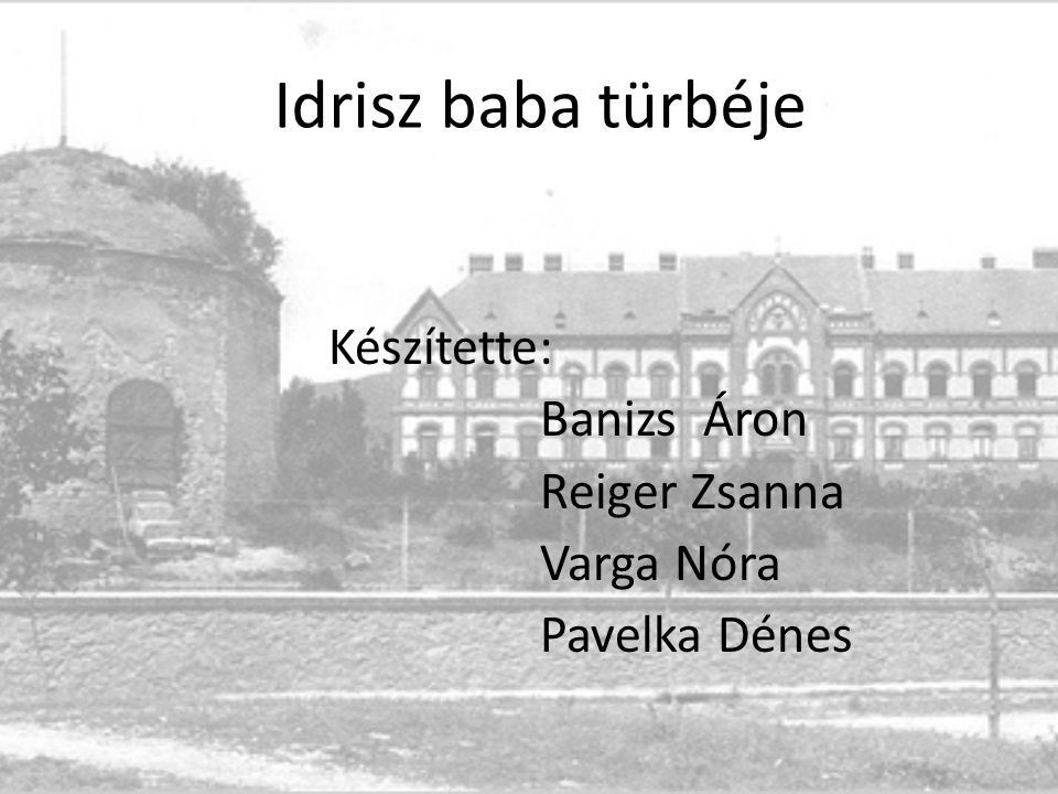 Készítette: Banizs Áron Reiger Zsanna Varga Nóra Pavelka Dénes