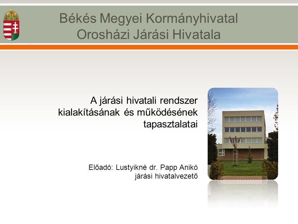 Békés Megyei Kormányhivatal Orosházi Járási Hivatala