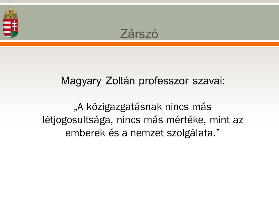 Magyary Zoltán professzor szavai: