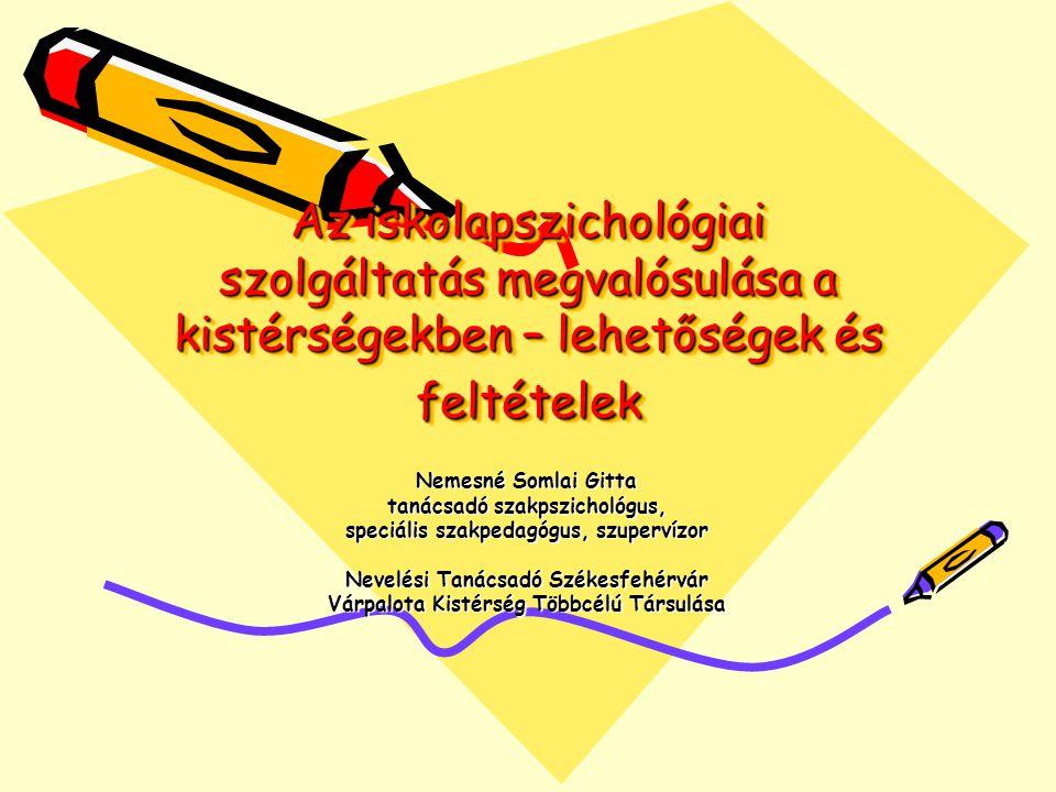Az iskolapszichológiai szolgáltatás megvalósulása a kistérségekben – lehetőségek és feltételek