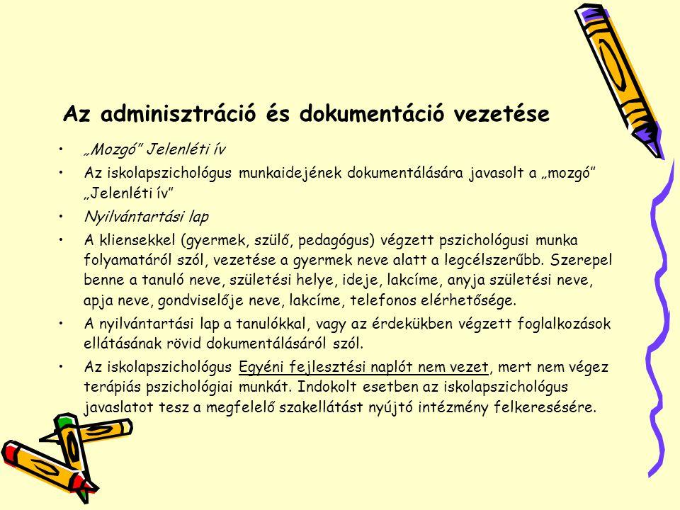 Az adminisztráció és dokumentáció vezetése