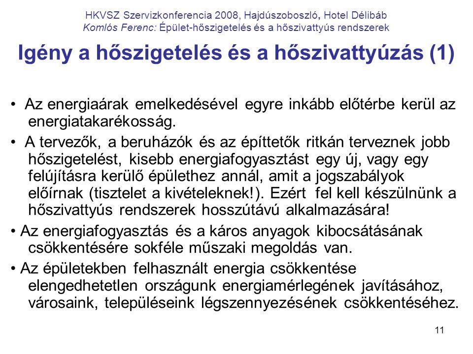 Igény a hőszigetelés és a hőszivattyúzás (1)