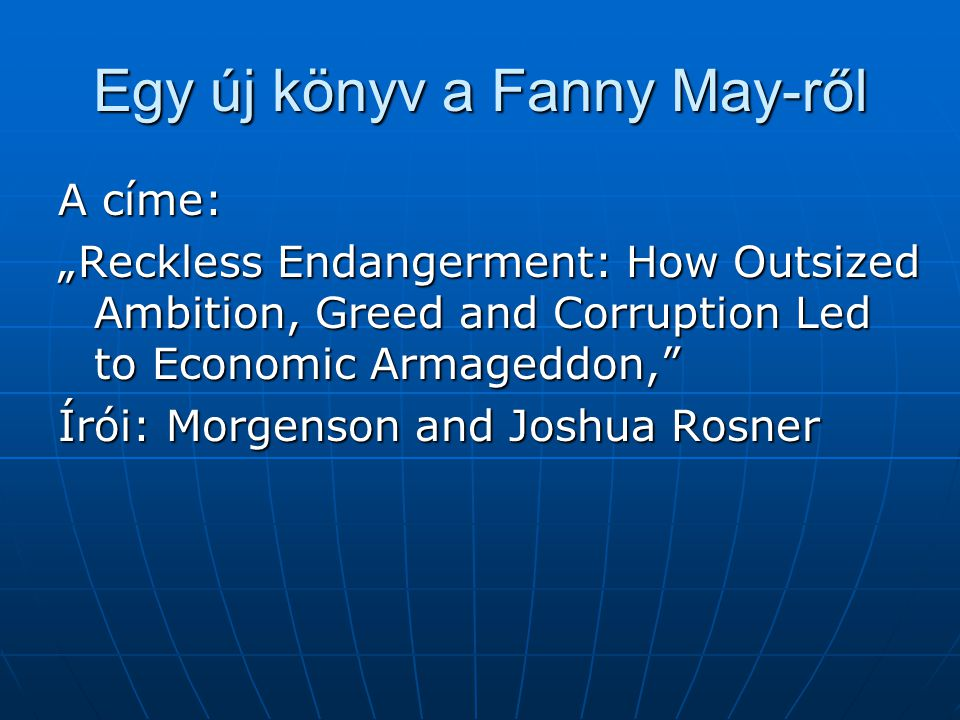 Egy új könyv a Fanny May-ről