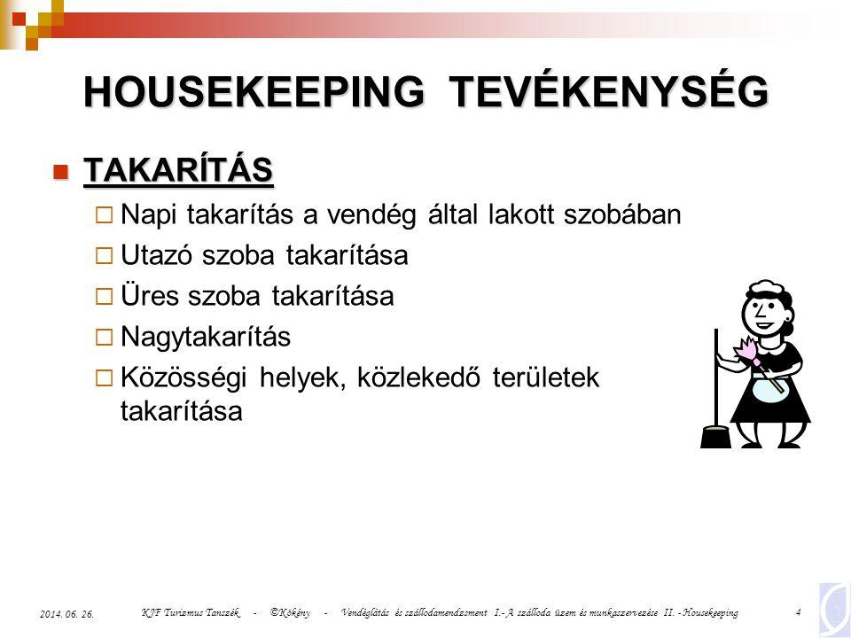 HOUSEKEEPING TEVÉKENYSÉG